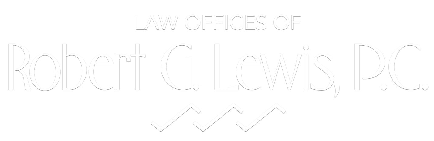 The Law Offices of Robert G. Lewis | The Law Offices of Robert G. Lewis